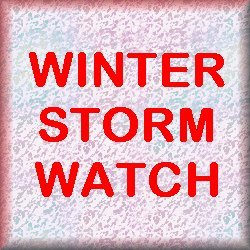 Winter Storm Watch beginning Thursday evening...